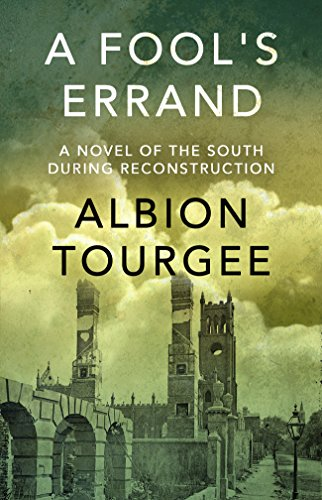 A Fool's Errand by Albion Tourgée