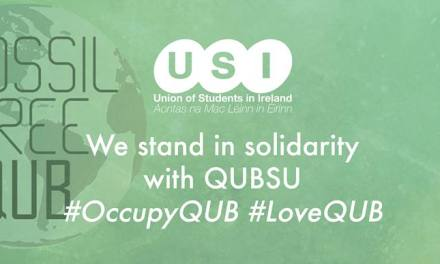 The Union of Students in Ireland Praises Queen's for Reaching Fossil Free Agreement