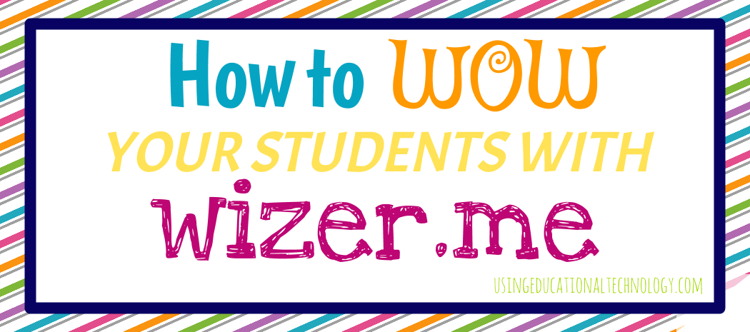 use wizer me to create awesome interactive worksheets