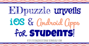New EDpuzzle Apps for Students!