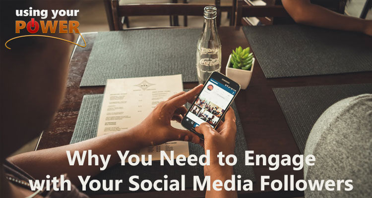 045 – Why You Need to Engage with Your Social Media Followers