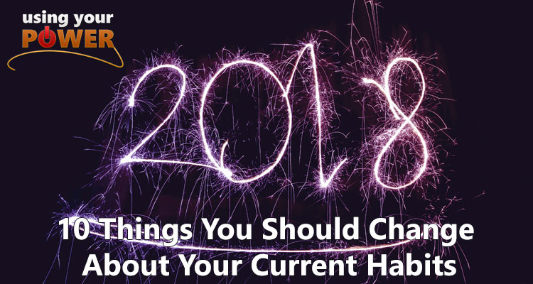 062 – 10 Things You Should Change About Your Current Habits