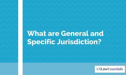 What are General and Specific Personal Jurisdiction?