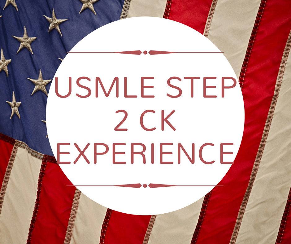 USMLE Step 2 CK Experience – An IMG Perspective - USMLE