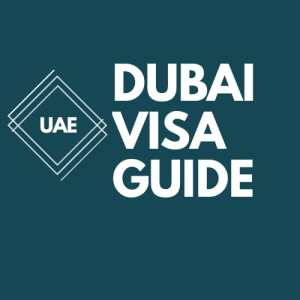 UAE VISA Information – Process- How to get UAE VISA