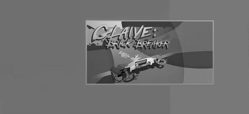 Glaive Brick Breaker