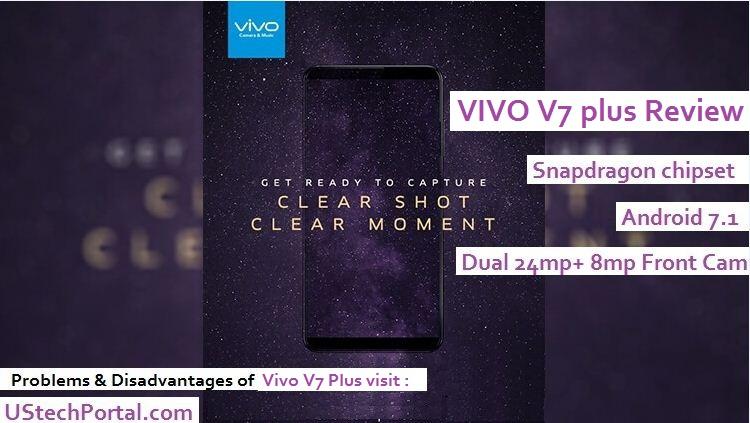 vivo v7 plus review-advantages-disadvantages-problems