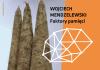 Galeria Jednego Dnia -Faktory pamięci -Wojciecha Mendzelewskiego, - ustka24.info