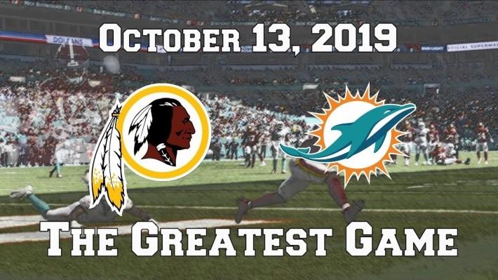 Washington Redskins Vs. Miami Dolphins (October 13, 2019) - The Greatest  Game regarding Super Bowl 2019 Miami Dolphins