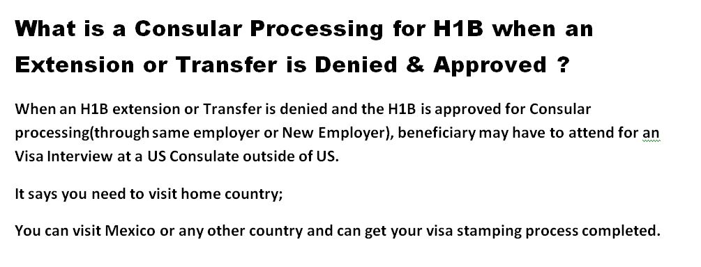 Consular processing after H1B extension or transfer denied
