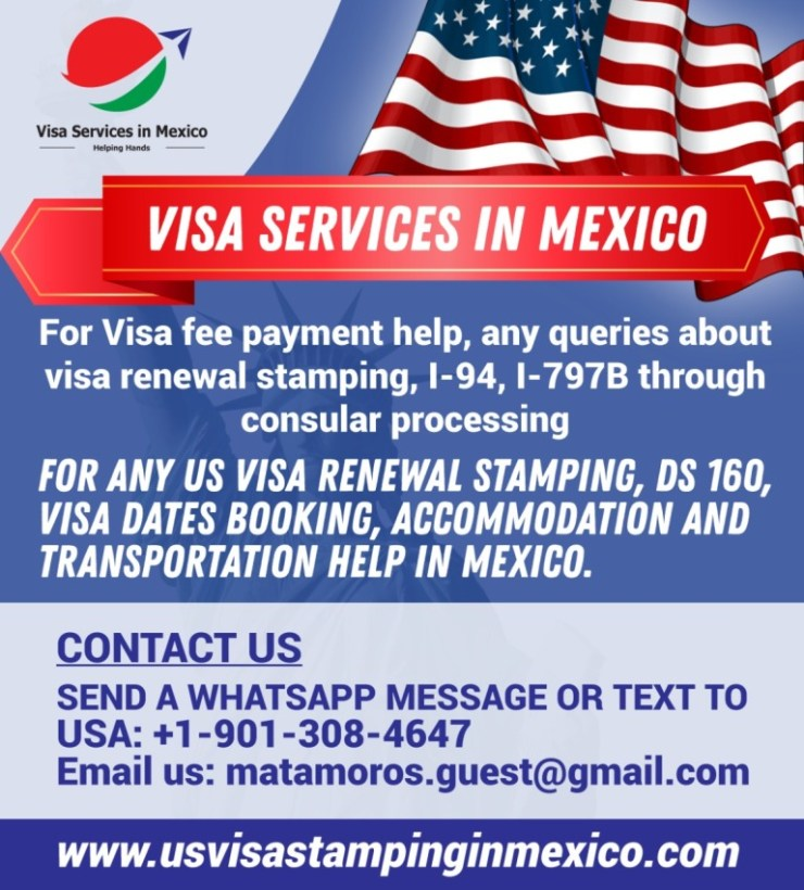 us-visa-renewal-stamping-interview-experiences-in-mexico-matamoros-tijuana-nogales-us-visa-application-fee-payment-mexico-city
