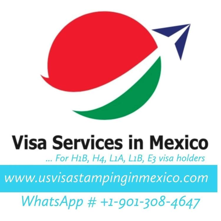 Travel to Mexico from Home Country 16 Mexico US Visa Stamping Visa Info H1B Appointment