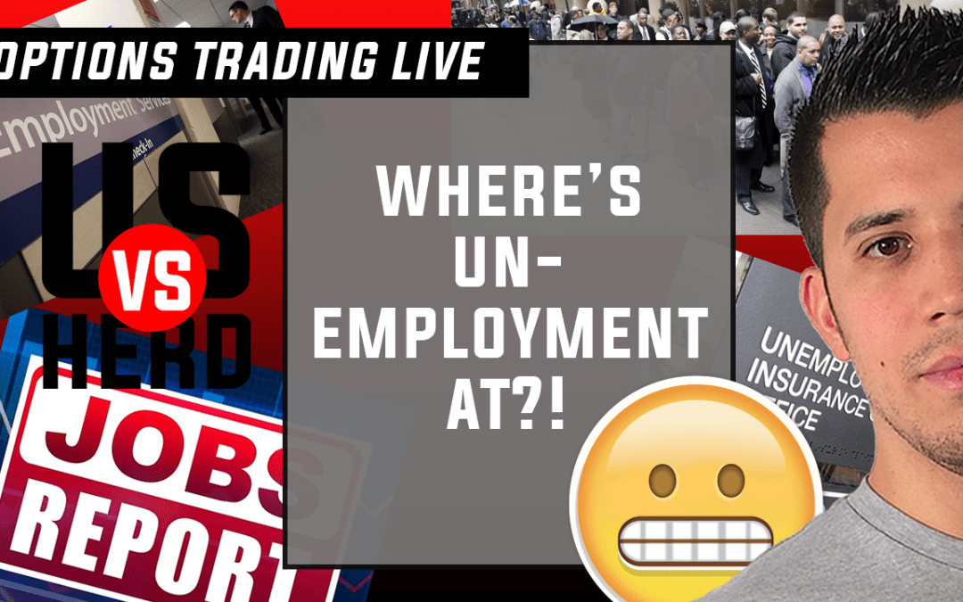 Where's Unemployment At?! – Options Trading Live – 2020 Stock Market Crash