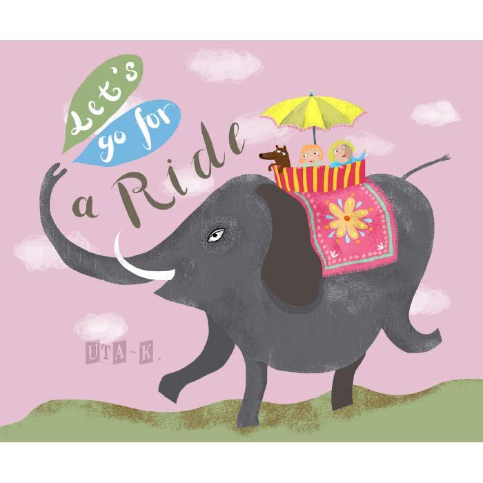 elefant mit kindern und hund mit text lets go for a ride