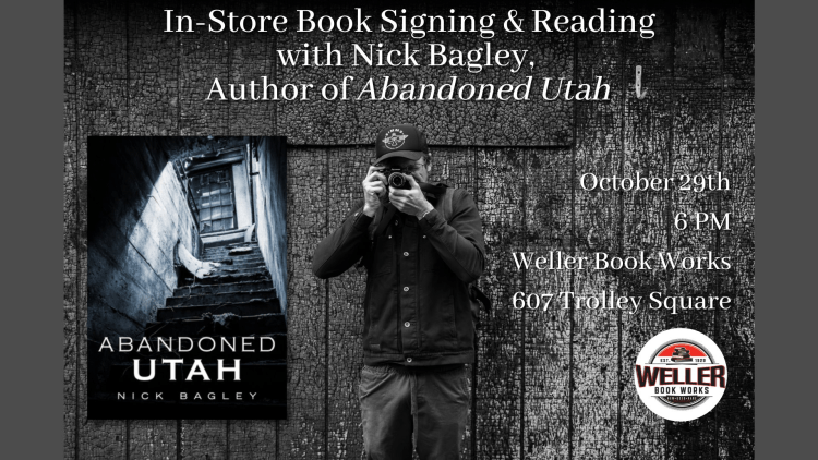 In-Store Event: Book Signing and Reading with Nick Bagley, Author of Abandoned Utah