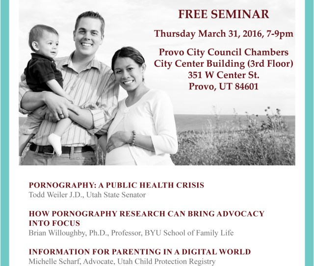 Citizens For Decency What You Can Do About Pornography Seminar Provo March 31 2016