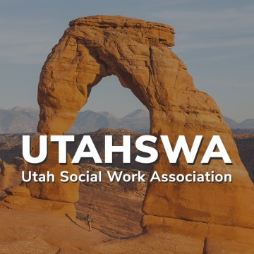 Announcement – Utah Social Work Association formerly USSWLHC