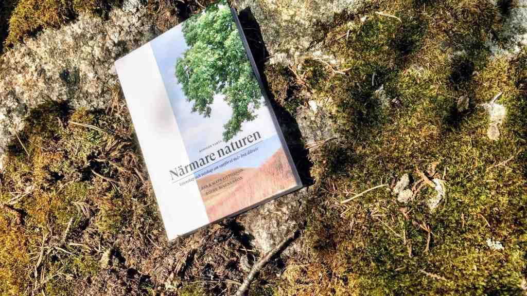 Boken Närmare naturen av Åsa och Mats Ottosson.