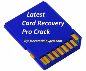 Card Recovery Pro 2.9.9 Crack