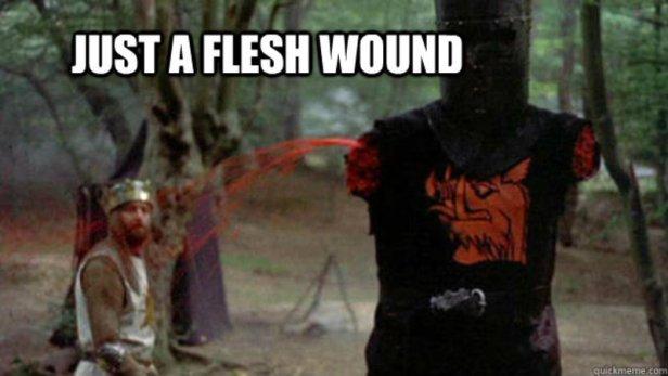 Just a flesh wound.jpg