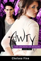 Awry (Archers of Avalon, Book Two)