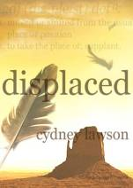 Displaced: Book Two of The Last of the Fallen Trilogy (Volume 2)