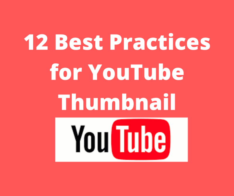 12 Best Practices for YouTube Thumbnail