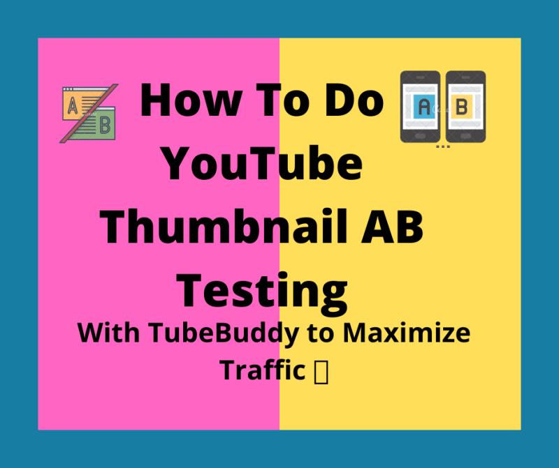 How To Do YouTube Thumbnail AB Testing