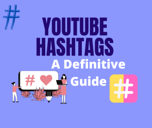YouTube Hashtags guide