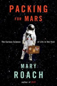 September Book Club: Packing for Mars, by Mary Roach