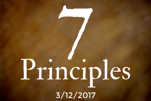 The 7 Principles, Part Four: Search for Truth & Meaning