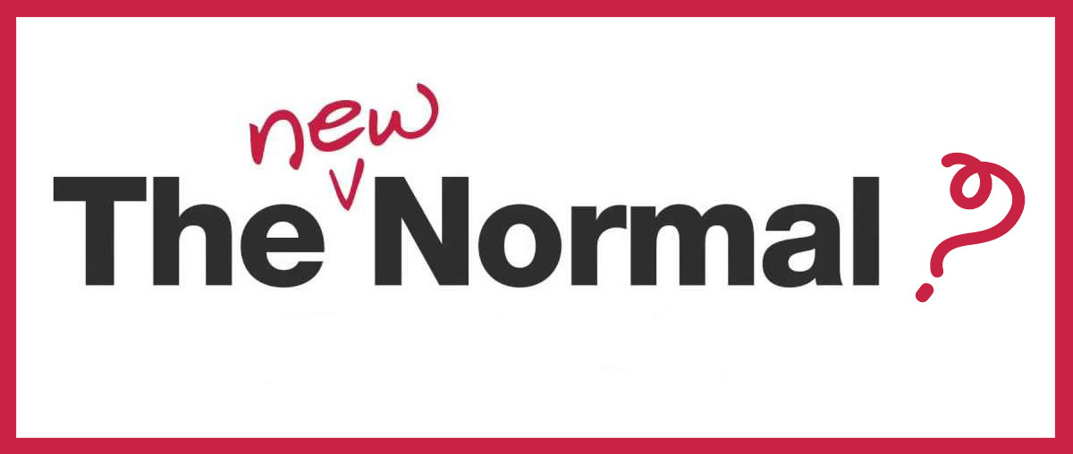 """You are currently viewing """"The New Normal"""" (Online)"""