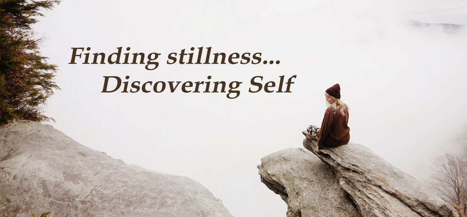Finding Stillness, Discovering Self (Online)