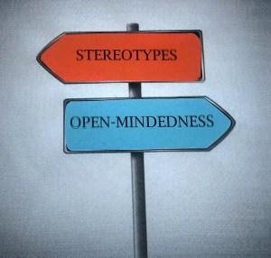 stereotypes vs open mindedness