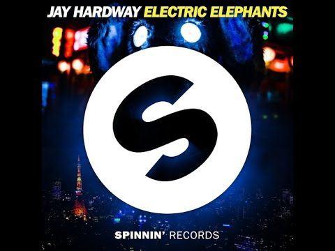 Jay Hardway – Electric Elephants