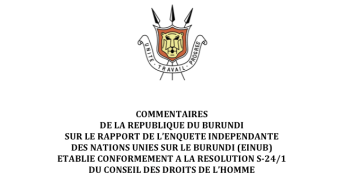 Commentaires du burundi sur le rapport de l'enquete independante des nations unies sur le Burundi (einub) etablie conformement à la résolution s-24/1 du conseil des droits de l'homme