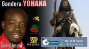 Songs: Gondera-Yohana ugende ubabwire