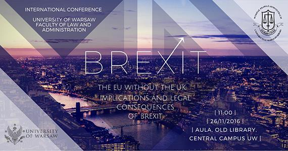 International Conference: The EU without the UK – Implications and Legal Consequences of BREXIT