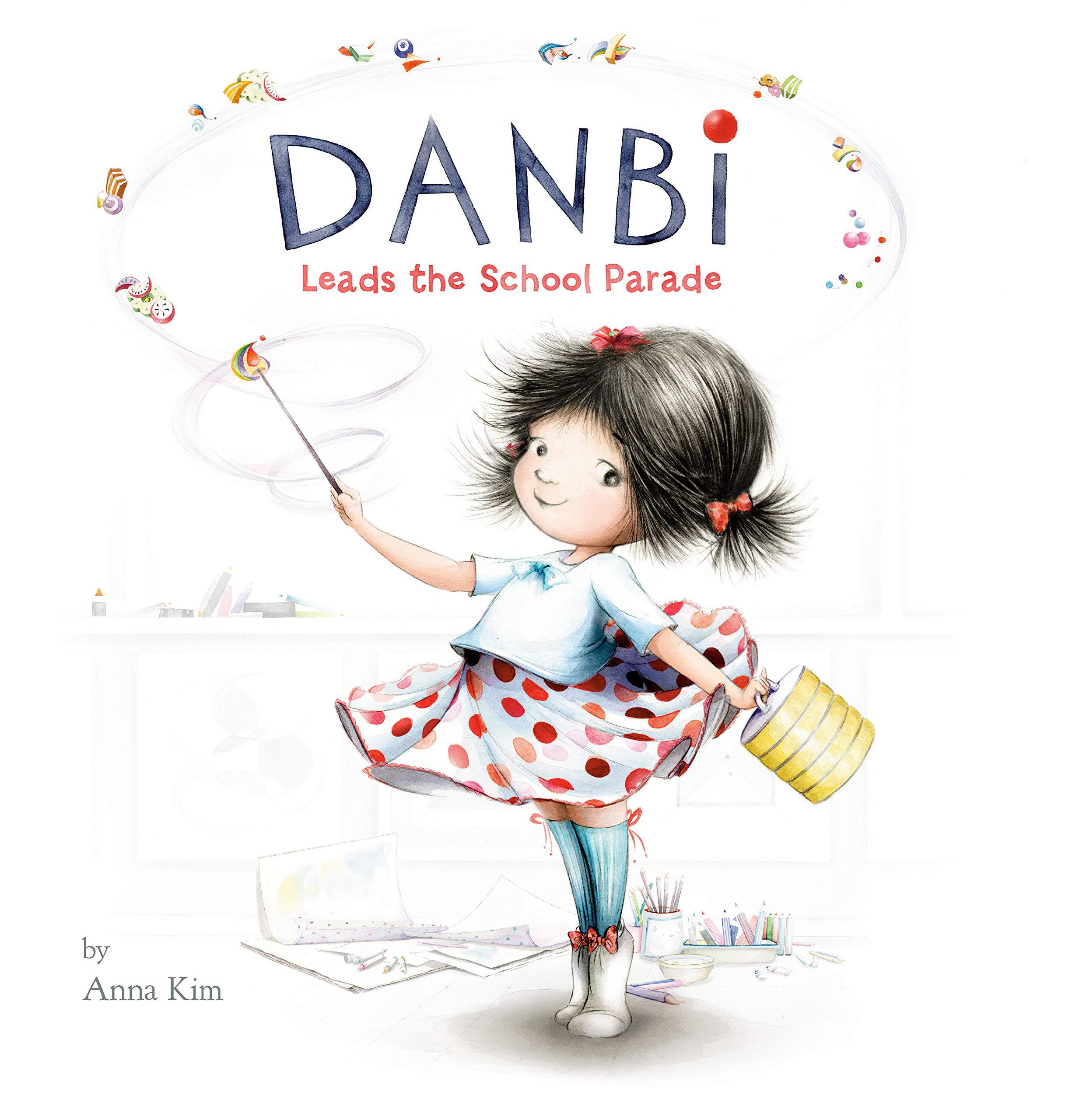 Danbi Leads the School Parade Book Cover