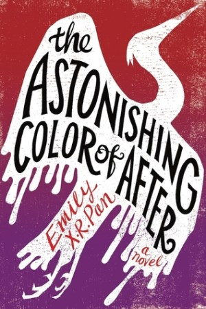 The astonishing colour of after by emily x.r pan