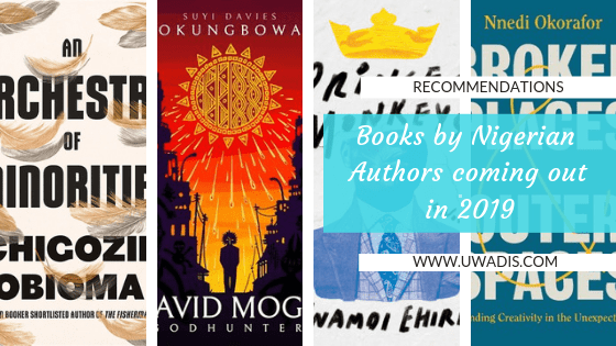 Books by Nigerian Authors coming out in 2019 header– uwadis.com