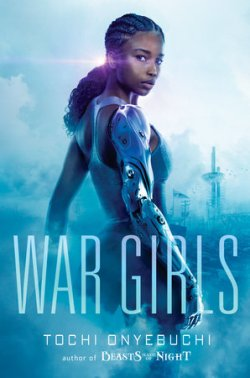 War Girls by Tochi Onyebuchi Book Cover | Nigerian Fantasy Novel