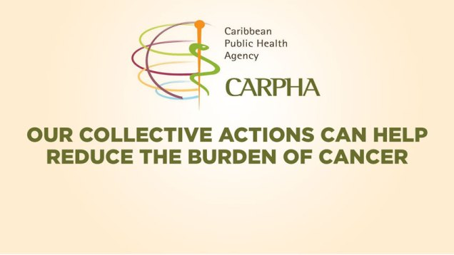 CARPHA-Our-Collective-Actions-Can-Help-Reduce-the-Burden-of-Cancer