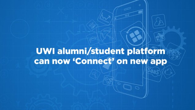 UWI-alumni-student-platform-can-now-'Connect'-on-new-app