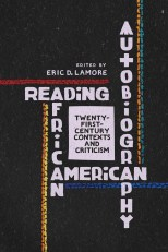 Lamore-Reading-African-American-Autobiography-2016-c