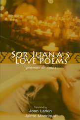 Sor Juana's Love Poems