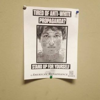 POSTERS FROM WHITE SUPREMACY GROUP FOUND AT UWS