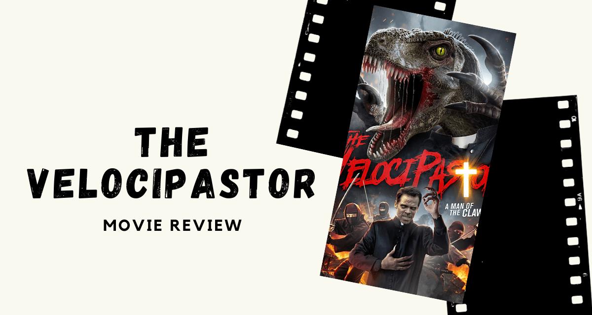 Lo-fi High Five Reviews: The VelociPastor