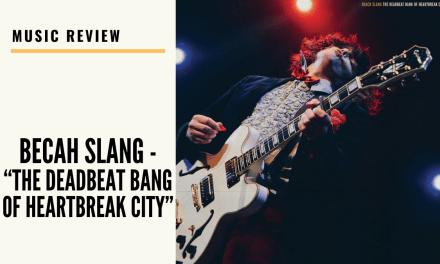 "Lo-fi High Five Reviews: Beach Slang – ""The Deadbeat Bang of Heartbreak City"" (2020)"