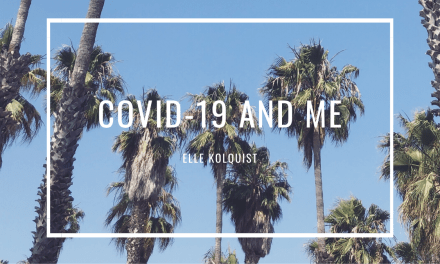 COVID-19 And Me: Elle Kolquist